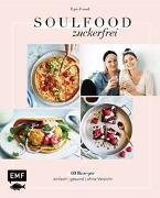 Cover-Bild zu Soulfood Zuckerfrei von Riederle, Felicitas