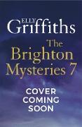 Cover-Bild zu Brighton Mystery 7 (eBook) von Griffiths, Elly