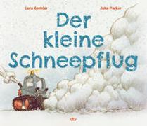 Cover-Bild zu Koehler, Lora: Der kleine Schneepflug