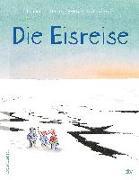 Cover-Bild zu Tidholm, Thomas: Die Eisreise
