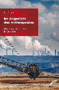 Cover-Bild zu Angus, Ian: Im Angesicht des Anthropozäns (eBook)