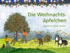 Cover-Bild zu Die Weihnachtsäpfelchen von Stutz, Marianne