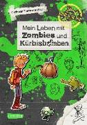Cover-Bild zu Mein Leben mit Zombies und Kürbisbomben von Tielmann, Christian
