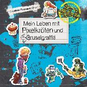 Cover-Bild zu Mein Leben mit Pixelkröten und Gruselgraffiti (Audio Download) von Tielmann, Christian
