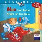 Cover-Bild zu LESEMAUS 5: Max hat keine Angst im Dunkeln von Tielmann, Christian