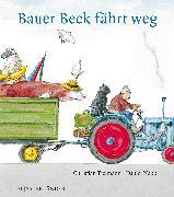 Cover-Bild zu Bauer Beck fährt weg von Tielmann, Christian