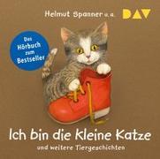Cover-Bild zu Ich bin die kleine Katze und weitere Tiergeschichten von Spanner, Helmut