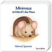 Cover-Bild zu Minimaus entdeckt das Haus von Spanner, Helmut