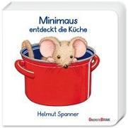 Cover-Bild zu Minimaus entdeckt die Küche von Spanner, Helmut