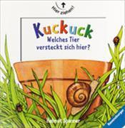 Cover-Bild zu Kuckuck! - Welches Tier versteckt sich hier? von Spanner, Helmut