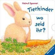 Cover-Bild zu Tierkinder, wo seid ihr? von Spanner, Helmut