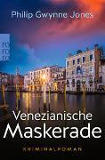 Cover-Bild zu Jones, Philip Gwynne: Venezianische Maskerade