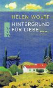 Cover-Bild zu Wolff, Helen: Hintergrund für Liebe