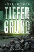 Cover-Bild zu Luttmer, Nora: Tiefergrund