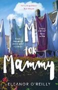 Cover-Bild zu M for Mammy (eBook) von O'Reilly, Eleanor