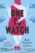 Cover-Bild zu One To Watch (eBook) von Stayman-London, Kate
