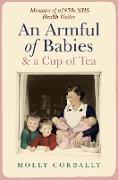 Cover-Bild zu An Armful of Babies and a Cup of Tea (eBook) von Corbally, Molly