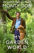 Cover-Bild zu My Garden World (eBook) von Don, Monty