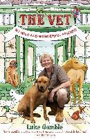 Cover-Bild zu The Vet 1: my wild and wonderful friends (eBook) von Gamble, Luke