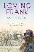 Cover-Bild zu Loving Frank (eBook) von Horan, Nancy