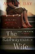 Cover-Bild zu The Railwayman's Wife (eBook) von Hay, Ashley