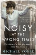 Cover-Bild zu Noisy at the Wrong Times (eBook) von Volpe, Michael