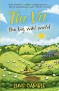 Cover-Bild zu The Vet 2: the big wild world (eBook) von Gamble, Luke