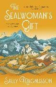 Cover-Bild zu The Sealwoman's Gift (eBook) von Magnusson, Sally