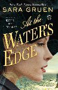 Cover-Bild zu At the Water's Edge von Gruen, Sara
