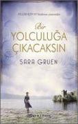 Cover-Bild zu Bir Yolculuga Cikacaksin von Gruen, Sara