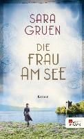 Cover-Bild zu Die Frau am See (eBook) von Gruen, Sara