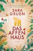 Cover-Bild zu Das Affenhaus (eBook) von Gruen, Sara