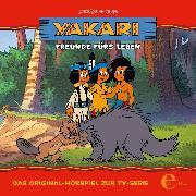 Cover-Bild zu Folge 5: Freunde für's Leben (Das Original-Hörspiel zur TV-Serie) (Audio Download) von Karallus, Thomas