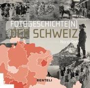 Cover-Bild zu Messerli, Alfred (Hrsg.): Fotogeschichte(n) der Schweiz