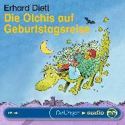 Cover-Bild zu Die Olchis auf Geburtstagsreise (Audio Download) von Dietl, Erhard
