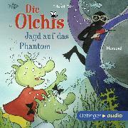 Cover-Bild zu Die Olchis. Jagd auf das Phantom (Audio Download) von Dietl, Erhard