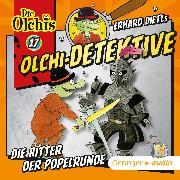 Cover-Bild zu Olchi-Detektive 17. Die Ritter der Popelrunde (Audio Download) von Iland-Olschewski, Barbara