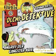 Cover-Bild zu Olchi-Detektive 15 - Angriff der Gangster-Haie (Audio Download) von Dietl, Erhard