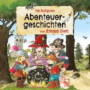 Cover-Bild zu Die lustigsten Abenteuergeschichten von Erhard Dietl (Audio Download) von Dietl, Erhard