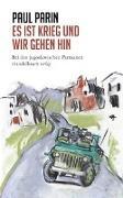 Cover-Bild zu Parin, Paul: Es ist Krieg und wir gehen hin