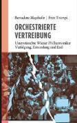 Cover-Bild zu Mayrhofer, Bernadette: Orchestrierte Vertreibung