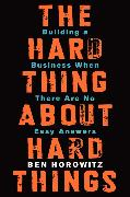 Cover-Bild zu Horowitz, Ben: The Hard Thing About Hard Things
