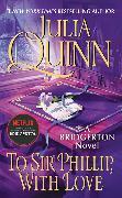 Cover-Bild zu Quinn, Julia: To Sir Phillip, With Love