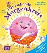 Cover-Bild zu Der lachende Morgenkreis, mit Audio-CD von Gulden, Elke