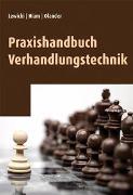 Cover-Bild zu Lewicki, Roy: Praxishandbuch Verhandlungstechnik