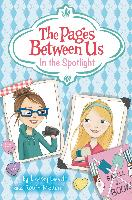 Cover-Bild zu Leavitt, Lindsey: Pages Between Us: In the Spotlight (eBook)