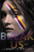 Cover-Bild zu Brown, Jennifer: Break Us (eBook)