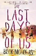 Cover-Bild zu Nicholas Beck, Nicholas Beck: Last Days Of Us (eBook)