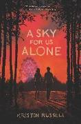 Cover-Bild zu Russell, Kristin: Sky for Us Alone (eBook)