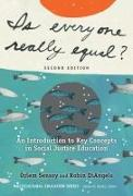 Cover-Bild zu Sensoy, Özlem: Is Everyone Really Equal?: An Introduction to Key Concepts in Social Justice Education